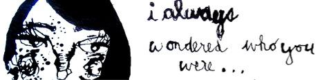 I always wondered